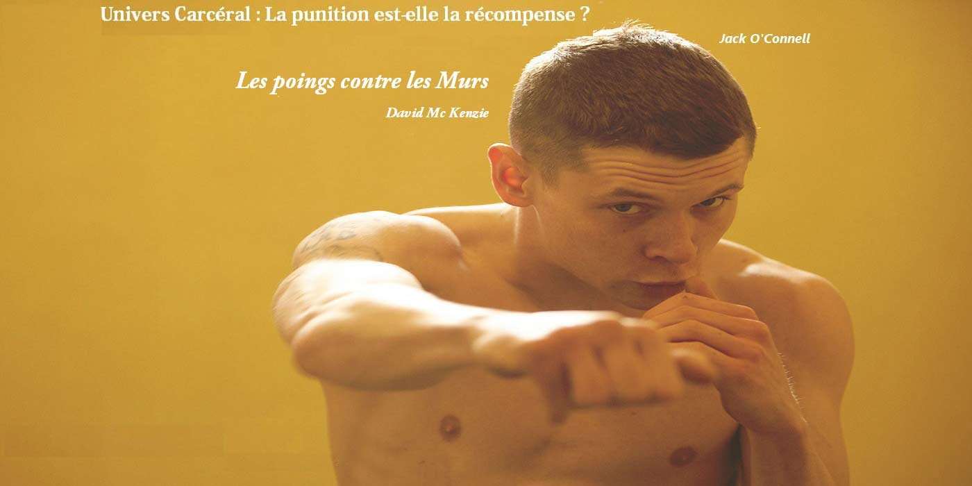Les-poings-contre-les-murs-critique-cinema-mc-kenzie