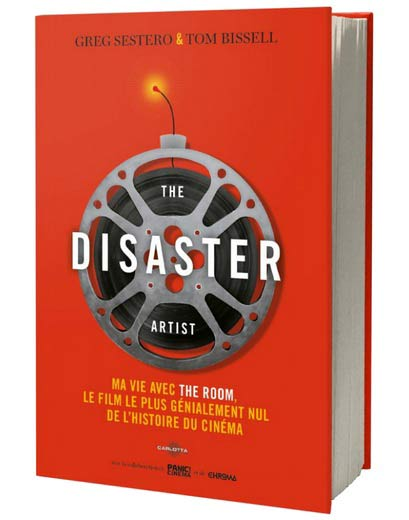 the-disaster-artist-livre-edition-carlotta