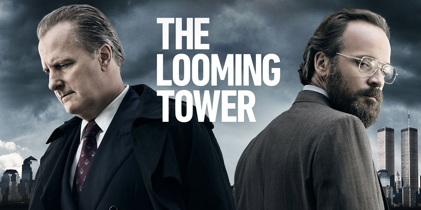 the-looming-tower-l-avant-11-septembre-la-traque-de-ben-laden-par-le-fbi-et-la-cia-avec-jeff-daniels-tahar-rahim