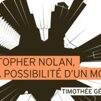 christopher-nolan-la-possibilite-d-un-monde-par-timothee-gerardin-playlist-society