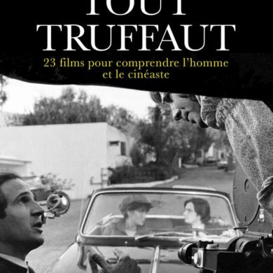 Tout-Truffaut-livre-Anne-Gillain-23 films-pour-comprendre-l-homme-et-le-cineaste-Critique