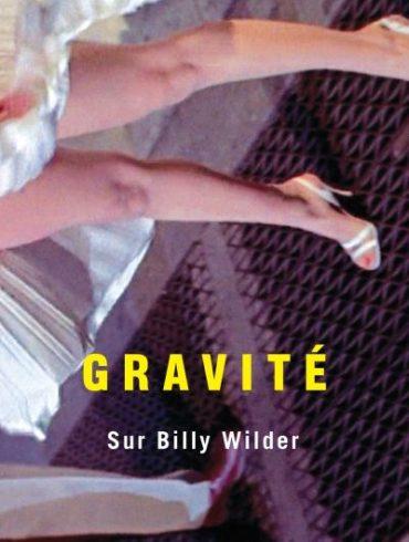 Gravite-Sur-Billy-Wilder-critique-livre