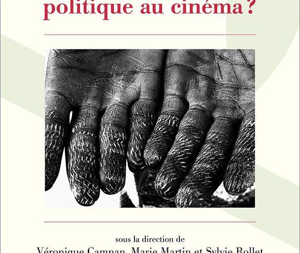 livre-qu-est-qu'un-geste-polique-au-cinema-veronique-campan-marie-martin-sylvie-roller-critique