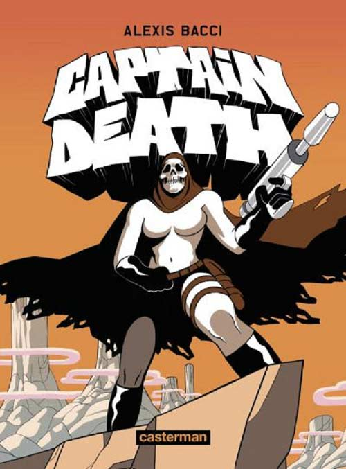 Captain-Death-bande-dessinee-Alexis-Bacci-avis
