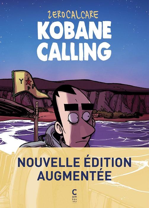 ZEROCALCARE-Kobane-calling-Intégrale-critique
