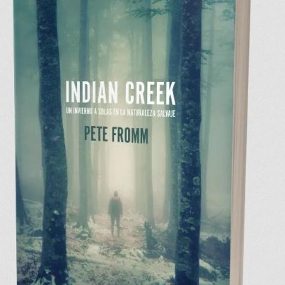 Indian-Creek-livre-Pete-Fromm-avis