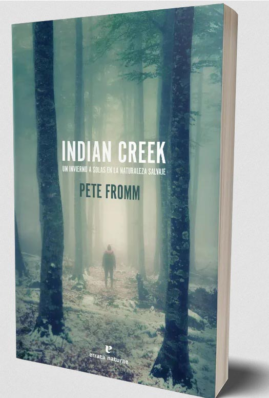 Indian-Creek-livre-Pete-Fromm-avis