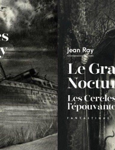 le-grand-nocturne-les-cercles-de-l-epouvante-avis-jean-ray-reccueil-reeditions-critique-livre
