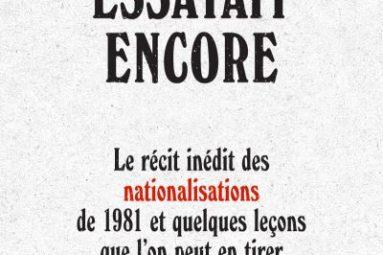 Quand-la-gauche-eayait-encore-Le-recit-inedit-des-nation