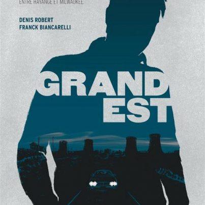 Grand-Est-Denis-Robert-et-Franck-Biancarelli-bd-avis