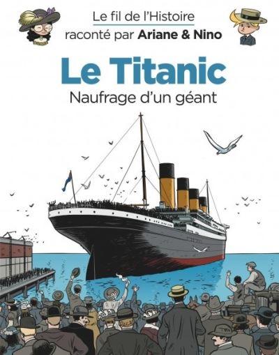 Le-fil-de-l-Histoire-raconte-par-Ariane-Nino-Le-Titanic-critique-livre