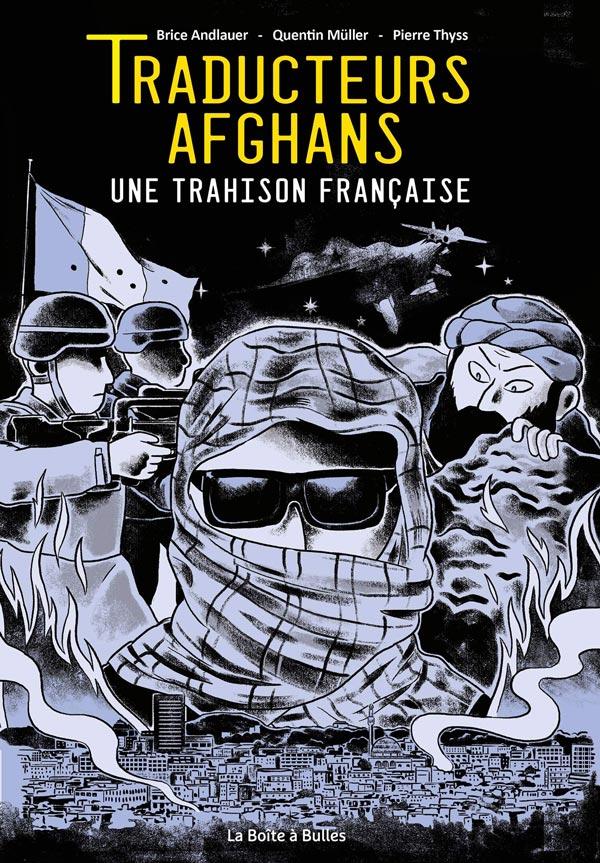 Traducteurs-afghans-une-trahison-francaise-BD-avis