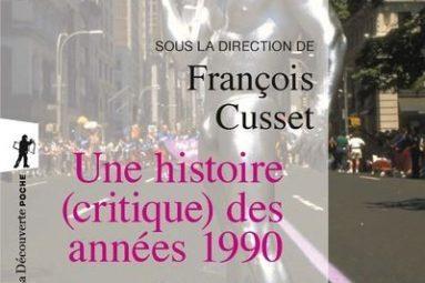 Une-histoire-critique-des-annees-1990-livre-critique