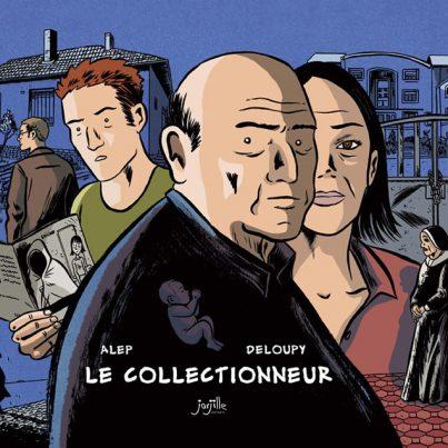 le-collectioneur-alep-deloupy-bd-avis