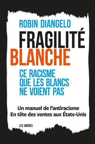 Fragilite-blanche-critique-livre