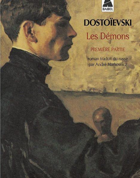 les-demons-fedor-dostoievski-andré-markowicz-critique-livre