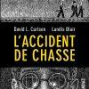 bd-roman-graphique-l-accident-de-chasse-Sonatine-editions