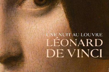 cinema-une-nuit-au-louvre-leonard-de-vinci-doc-film-expositions-avis