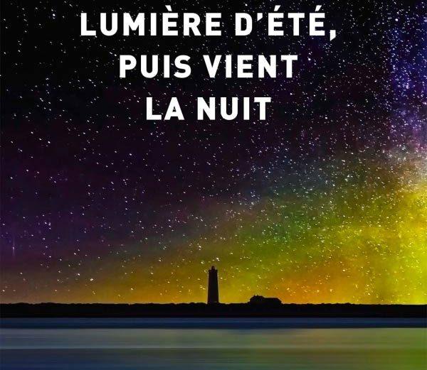 roman-lumiere-d-ete-puis-vient-la-nuit-edition-grasset