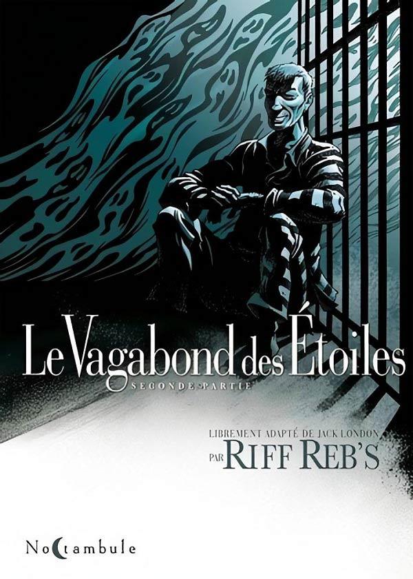 riff-rebs-le-vagabond-des-etoiles-tome-2-avis-bd