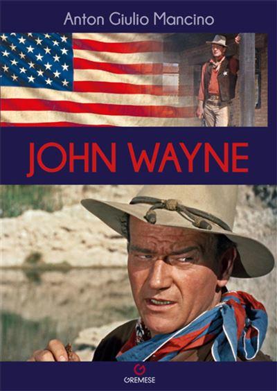 John-Wayne-critique-livre