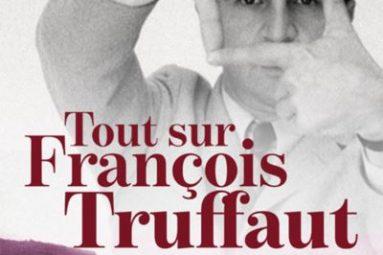 Tout-sur-Francois-Truffaut-critique-livre