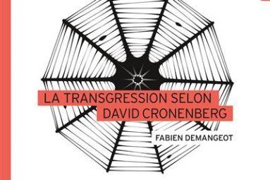 La-Transgreion-selon-David-Cronenberg-critique-livre