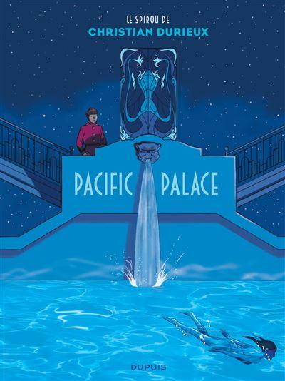 Le-Spirou-de-Christian-Durieux-Pacific-Palace-critique-bd