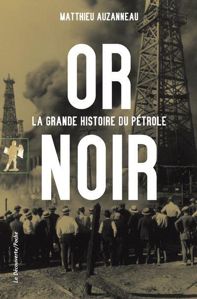 Or-noir-La-grande-histoire-du-petrole-critique-livre