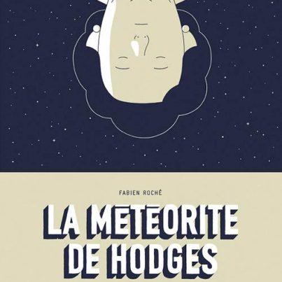 La-Meteorite-de-Hodges-bd-Fabien-Roche-avis