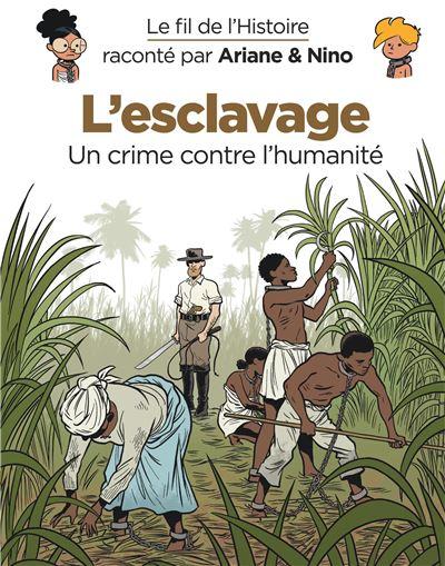 Le-fil-de-l-Histoire-raconte-par-Ariane-Nino-L-esclavage-critique-bd