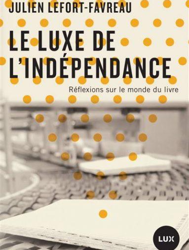 Le-luxe-de-l-independance-critique-livre