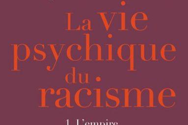 Le-vie-psychique-du-racisme-critique-livre