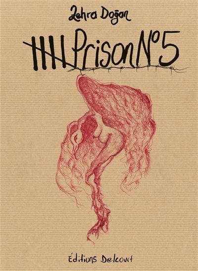 « Prison n°5 » : dans l'enfer des prisons turques