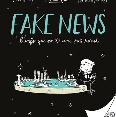 Fake-news-l-info-qui-ne-tourne-pas-rond-critique-bd