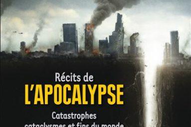Recits-de-l-Apocalypse-Catastrophes-cataclysmes-et-fins-du-monde-dans-la-litterature-et-au-cinema-critique-livre