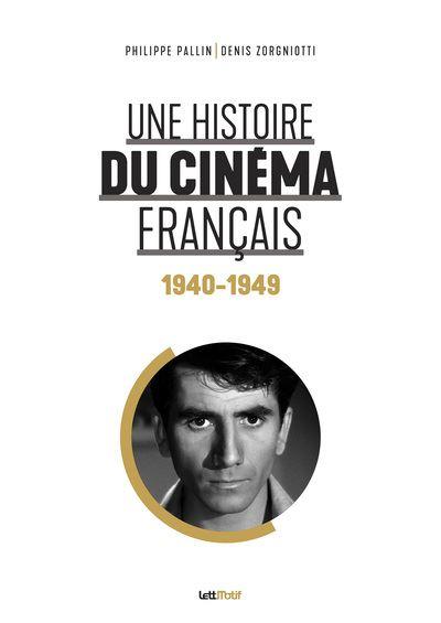 Une-histoire-du-cinema-francais-1940-1949-critique-livre