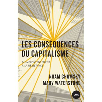 Les-consequences-du-capitalisme-Du-mecontentement-a-la-resistance-critique-livre