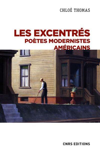 Les-excentres-Poetes-modernistes-Americains-critique-livre
