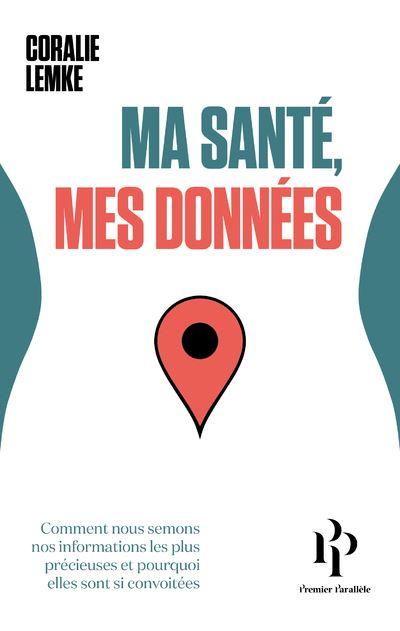 Ma-sante-mes-donnees-critique-livre