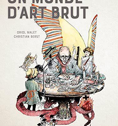 un-monde-dart-brut-critique-bd